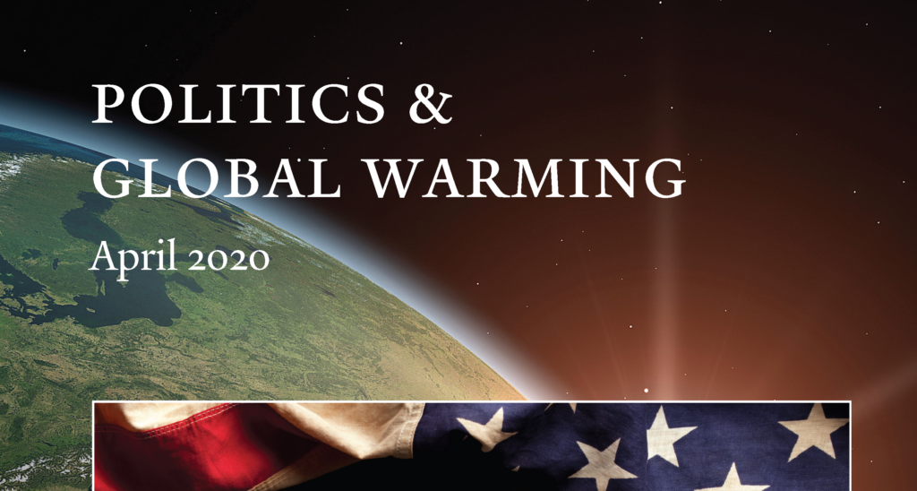 Politics & Global Warming, April 2020
