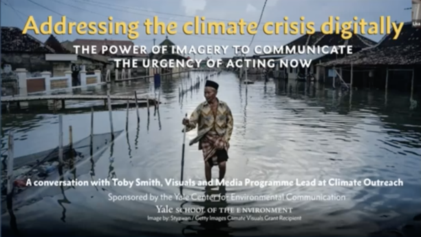 Addressing the Climate Crisis Digitally: The Power of Imagery to Communicate the Urgency of Acting Now